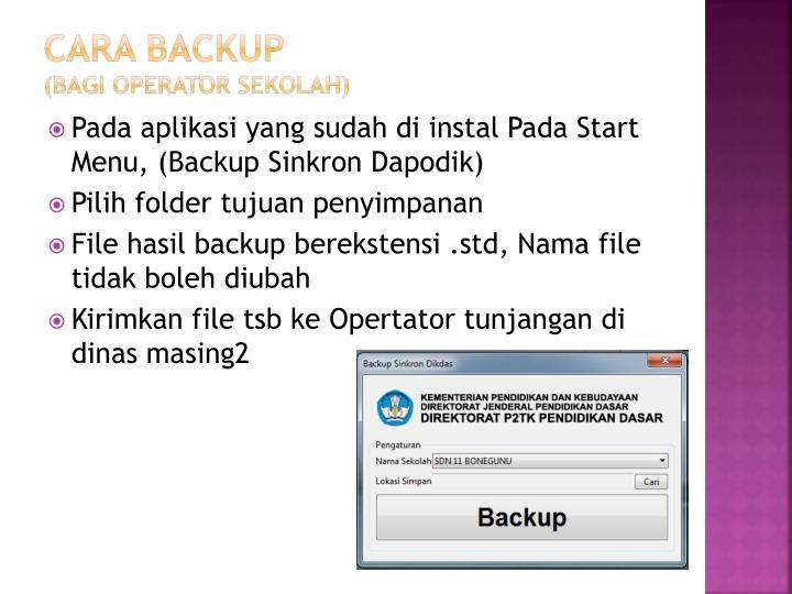 Cara backup bagi operator sekolah