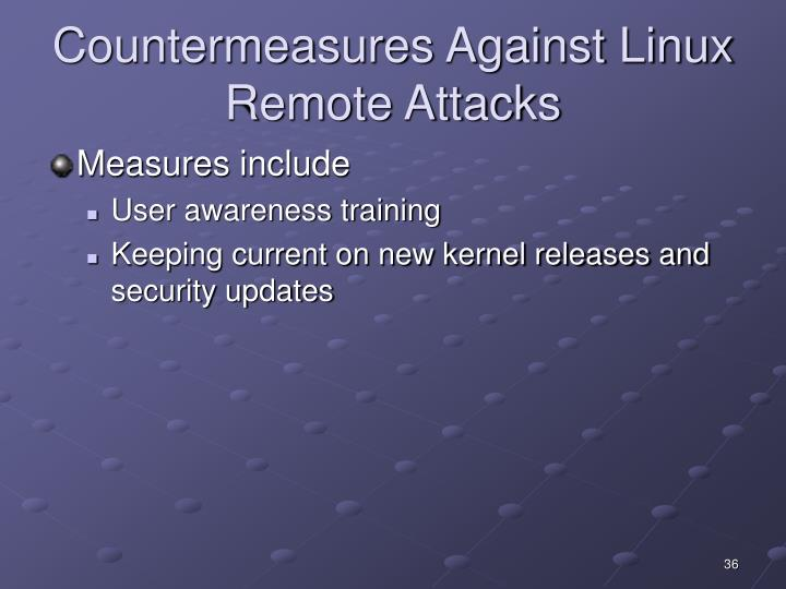 Countermeasures Against Linux Remote Attacks