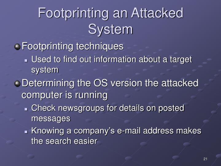 Footprinting an Attacked System