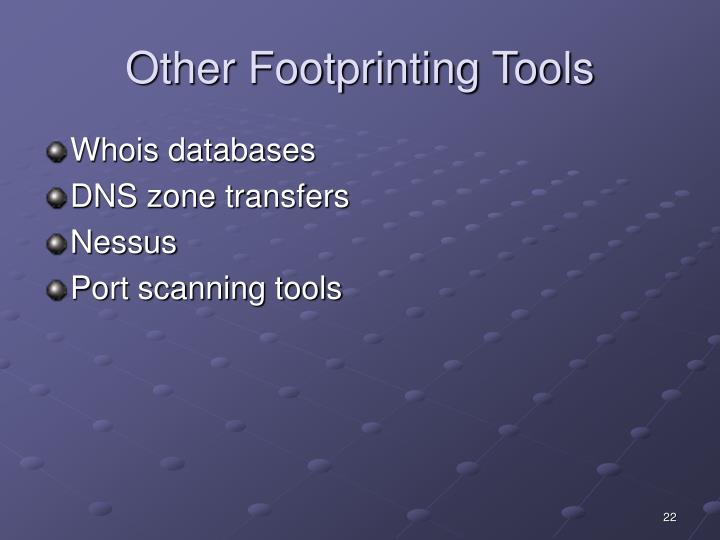 Other Footprinting Tools