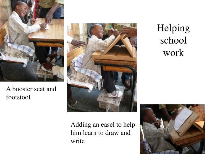 Helping school work