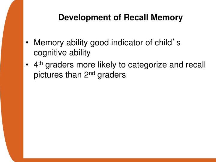 Development of Recall Memory