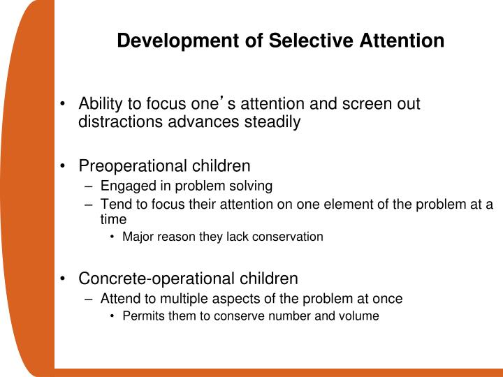 Development of Selective Attention