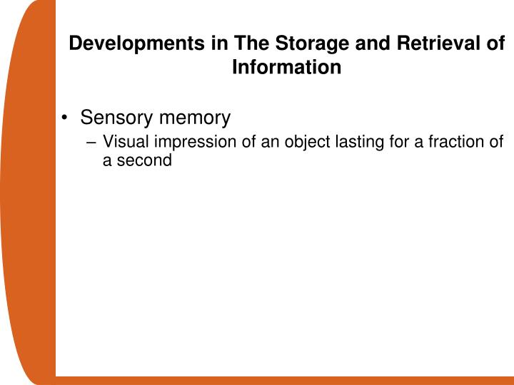 Developments in The Storage and Retrieval of Information
