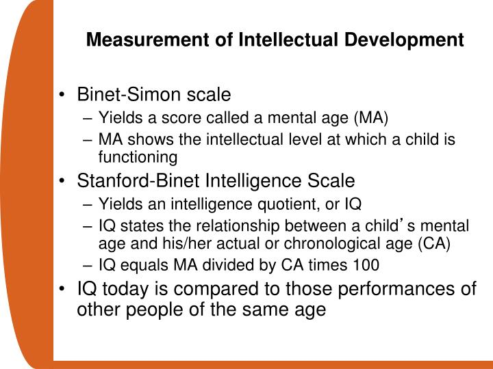 Measurement of Intellectual Development