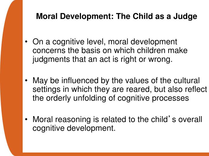 Moral Development: The Child as a Judge