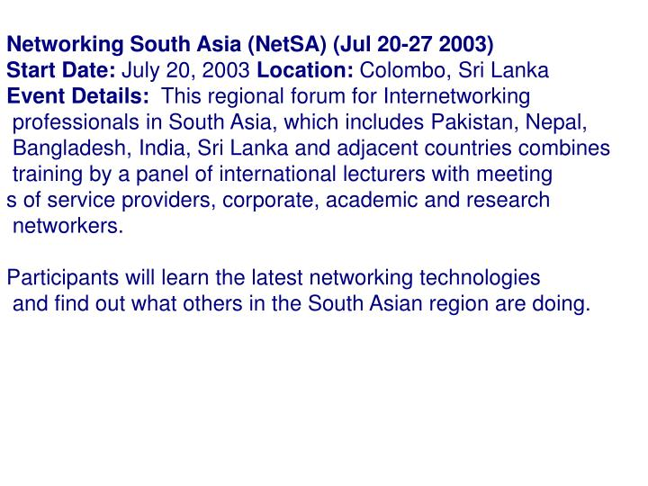 Networking South Asia (NetSA) (Jul 20-27 2003)