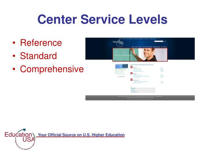 Center Service Levels