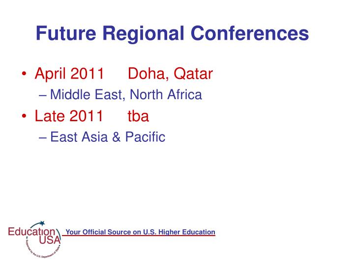 Future Regional Conferences