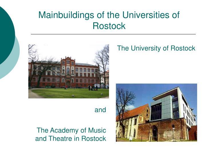 Mainbuildings of the Universities of Rostock
