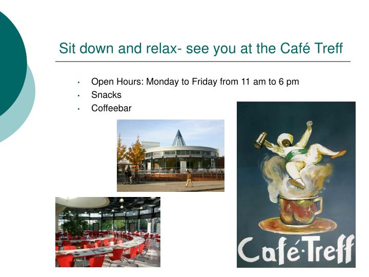 Open Hours: Monday to Friday from 11 am to 6 pm