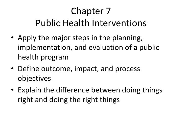Chapter 7 public health interventions