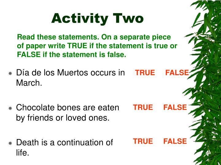 Día de los Muertos occurs in March.