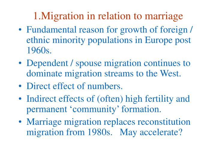 1.Migration in relation to marriage