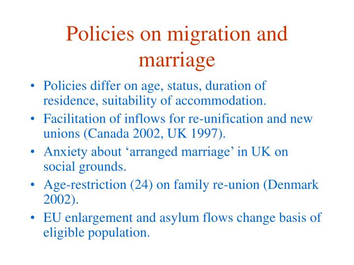 Policies on migration and marriage