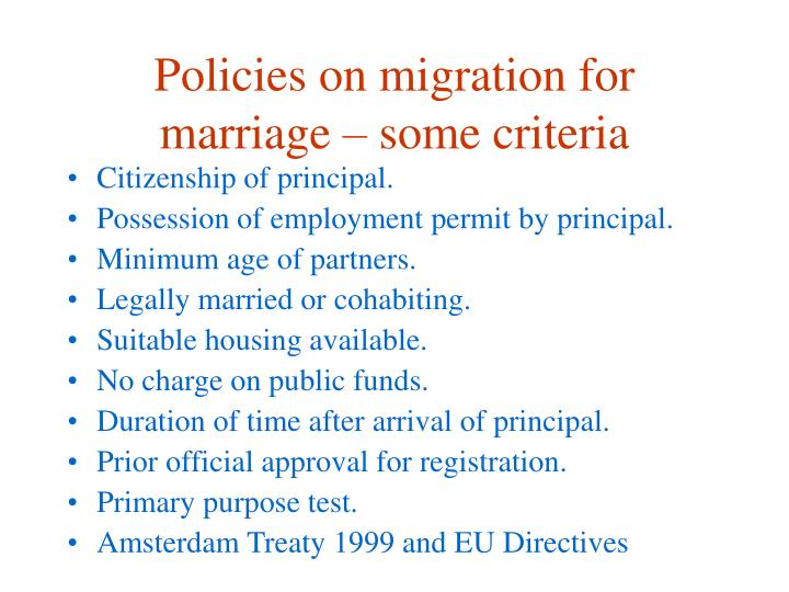 Policies on migration for marriage – some criteria