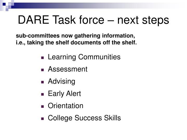 DARE Task force – next steps