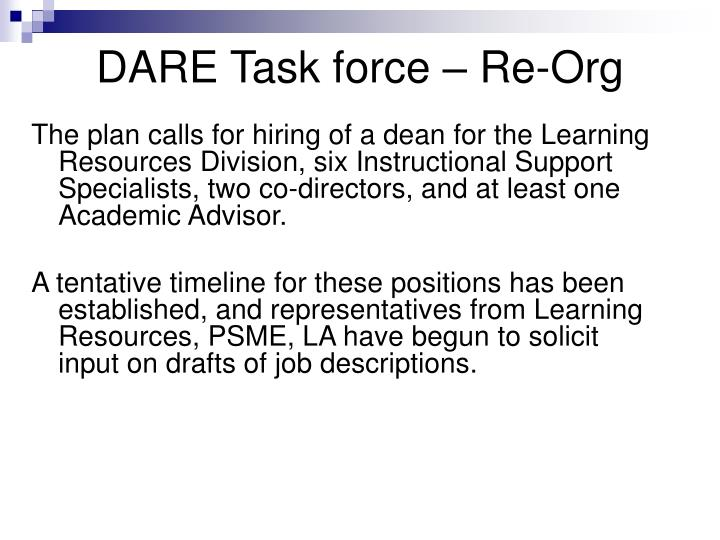 DARE Task force – Re-Org