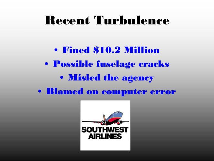 Recent turbulence