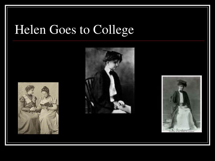 Helen Goes to College