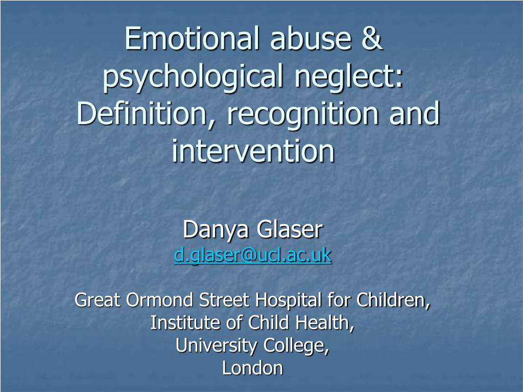 ppt - emotional abuse & psychological neglect: definition