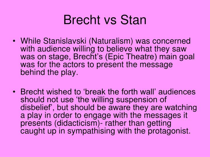 Brecht vs Stan