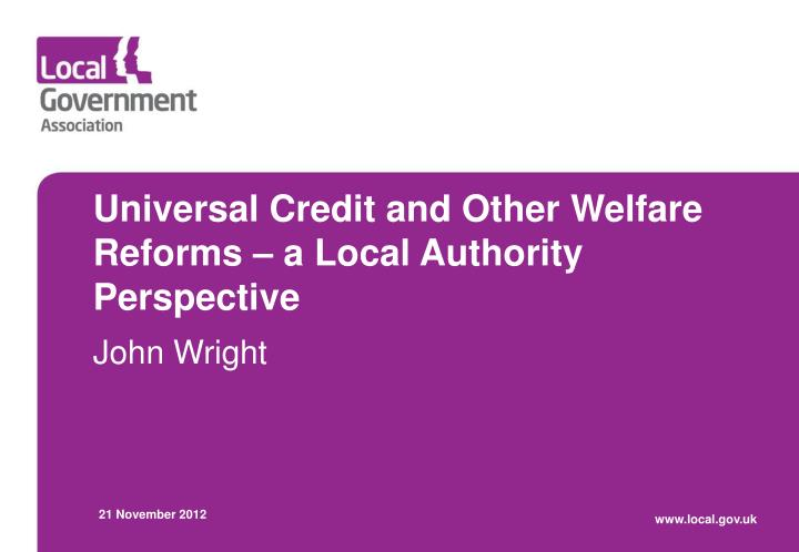 universal credit and other welfare reforms a local authority perspective n.