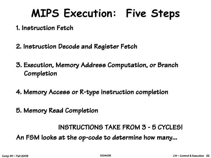 MIPS Execution:  Five Steps