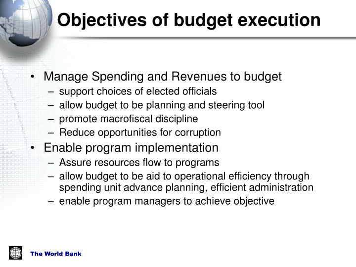 Objectives of budget execution