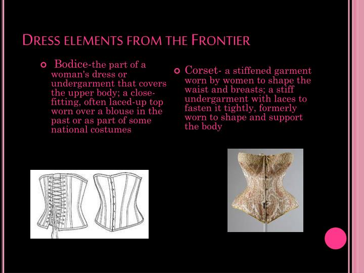 Dress elements from the Frontier