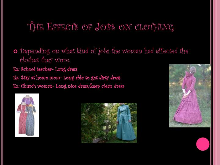The Effects of Jobs on clothing