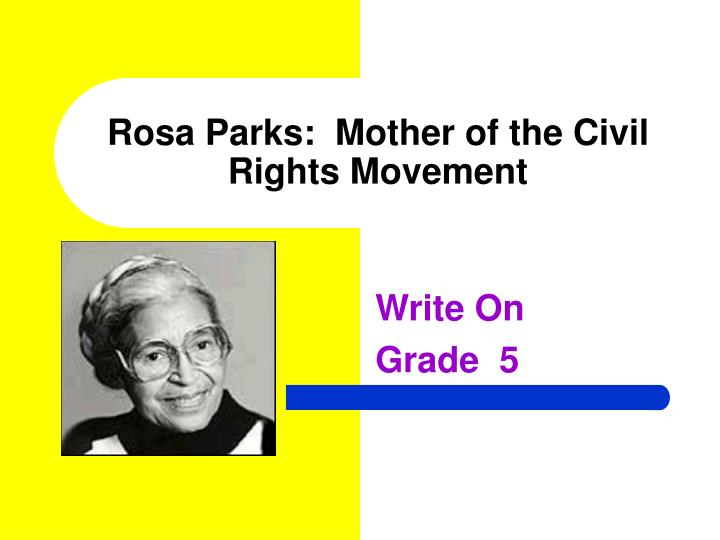 the story of rosa parks and the civil rights movement Parks took him under her wing, lunching with him regularly and getting him involved in the naacp and civil rights cases clifford and virginia durr were the town's leading white liberals.