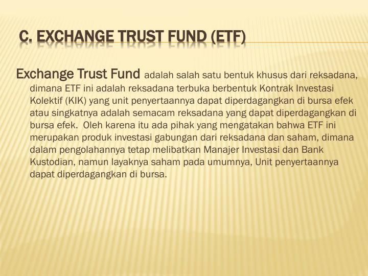 Exchange Trust Fund