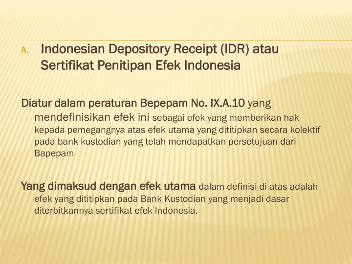 Indonesian Depository Receipt (IDR)