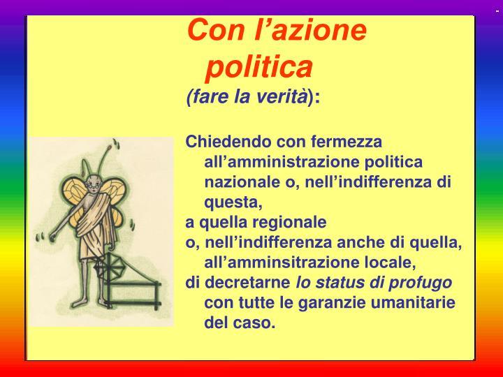 Con l'azione politica