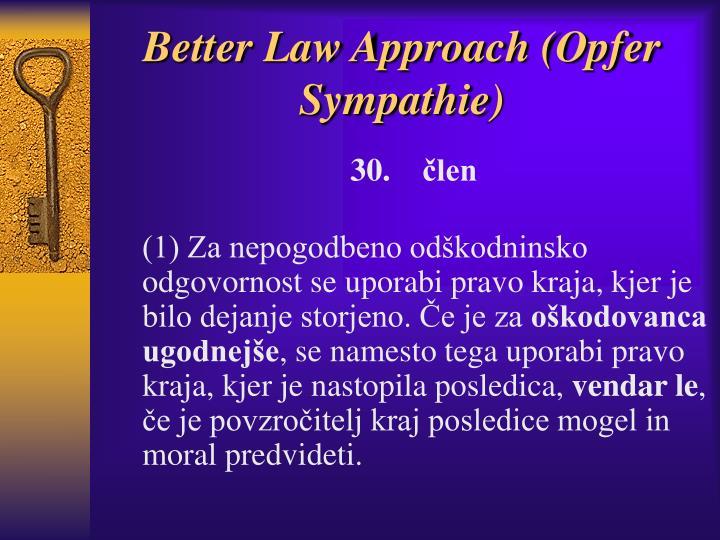 Better Law Approach (Opfer Sympathie)