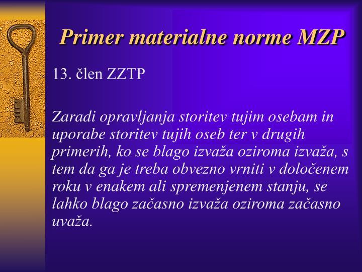 Primer materialne norme MZP