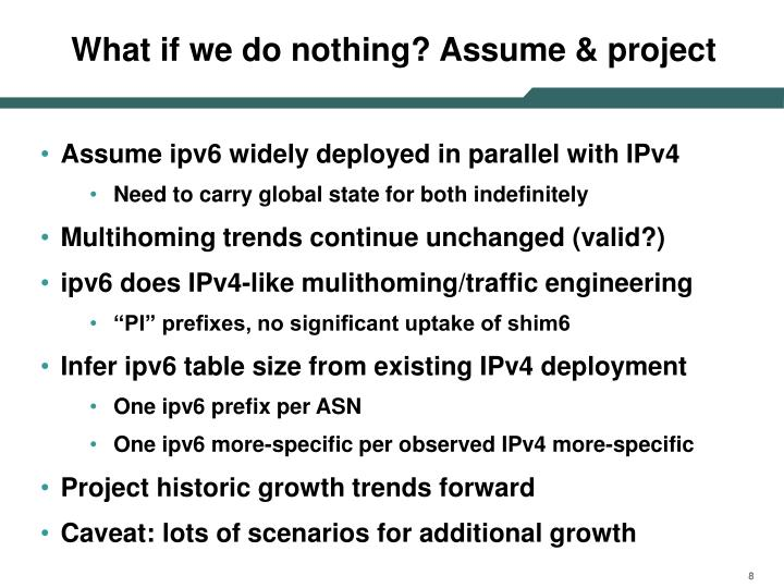 What if we do nothing? Assume & project