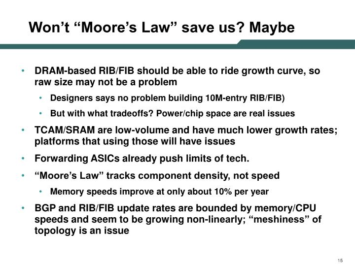 """Won't """"Moore's Law"""" save us? Maybe"""