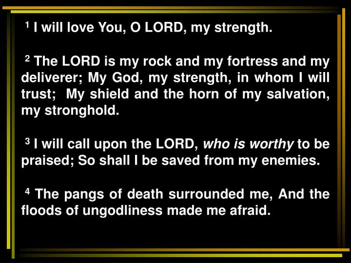 The ears of the lord psalm 18 1 7