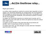4x12m linethrow relay2