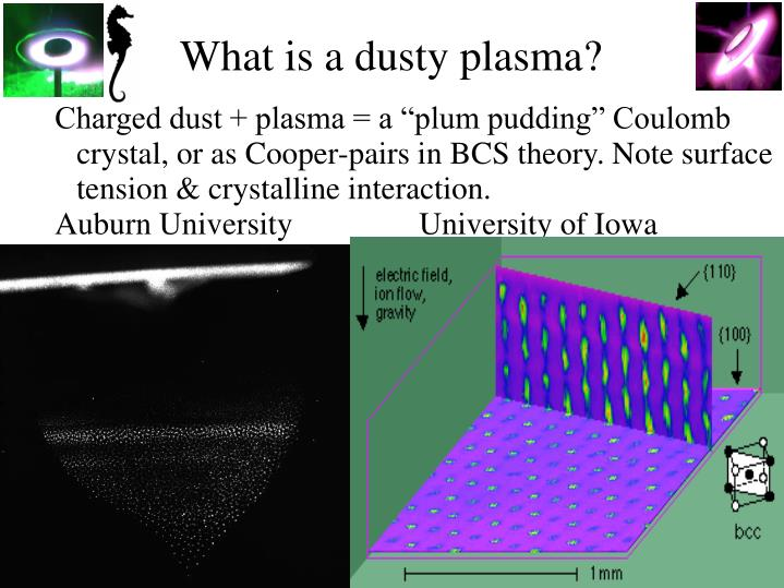 What is a dusty plasma?