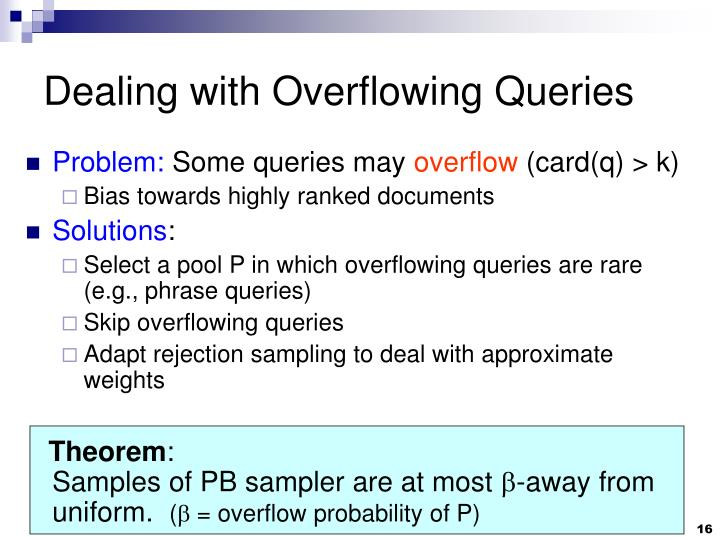 Dealing with Overflowing Queries
