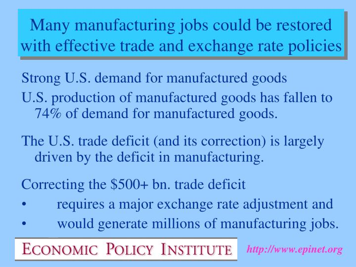 Strong U.S. demand for manufactured goods