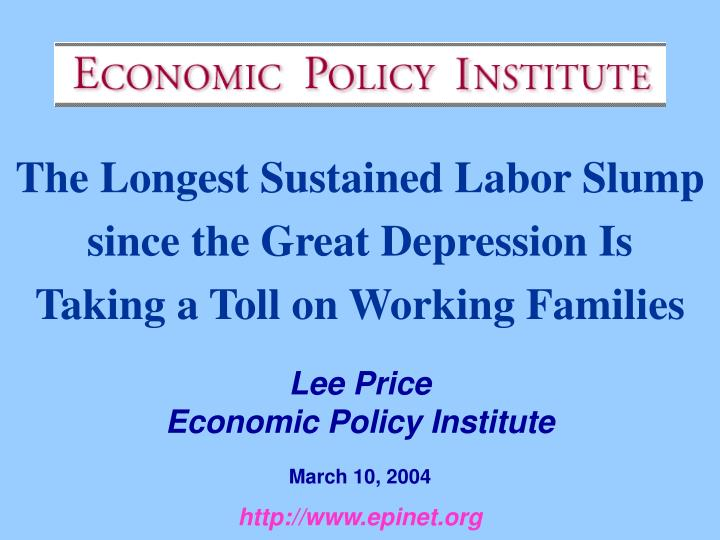 The Longest Sustained Labor Slump since the Great Depression Is