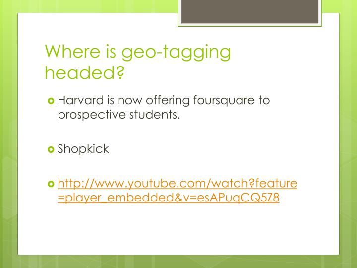 Where is geo-tagging headed?