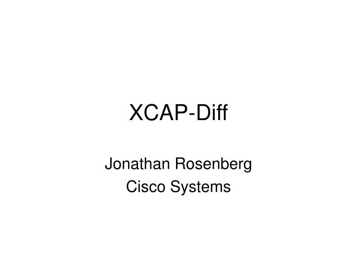 xcap diff n.