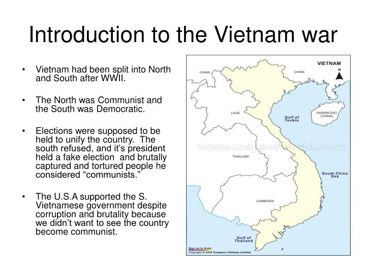 introduction to vietnam war essay The vietnam war essay examples - the vietnam war vietnam is a country in southeast asia it has a population of over 80,000,000 people.