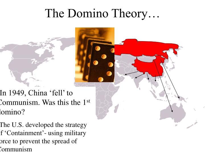 The Domino Theory…