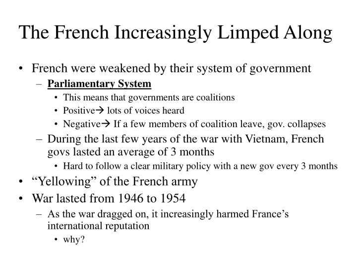 The French Increasingly Limped Along